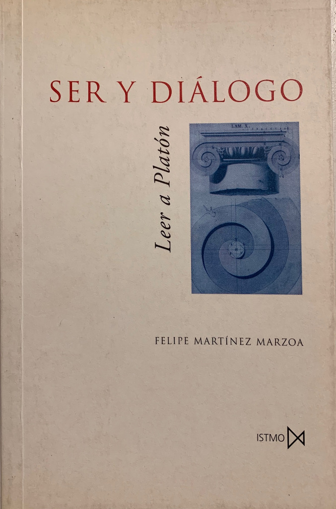 Ser y diálogo: Leer a Platón